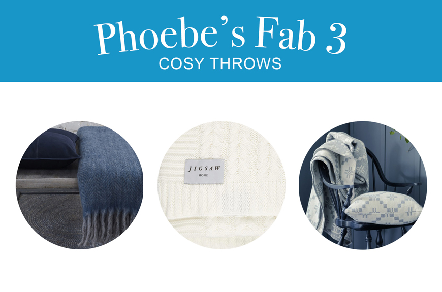Phoebe's Fab 3: Cosy Throws for Cool Weather